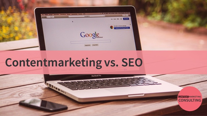 SEO oder Content Marketing